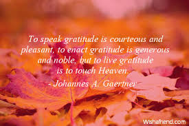 thanksgiving to speak gratitude is courteous and pleasant to