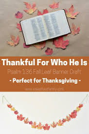 thankful for who he is psalm 136 fall banner craft steadfast