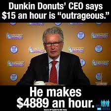 Workers Comp Meme - dunkin donuts ceo said what jobs with justice