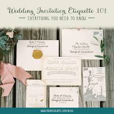 wedding invitations etiquette wedding invitation etiquette 101 everything you need to