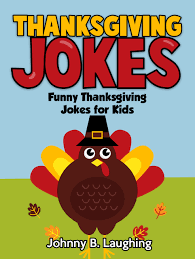 thanksgiving riddles and jokes cheap thanksgiving kids games find thanksgiving kids games deals