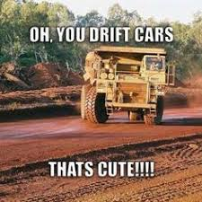 Heavy Equipment Memes - waiting for tommorrow heavy equipment tire pressure monitoring