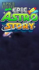 astro apk epic astro story for android free at apk here store