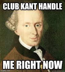 Kant Memes - image tagged in memes kant imgflip