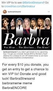 Barbra Streisand Meme - 25 best memes about barbra streisand barbra streisand memes