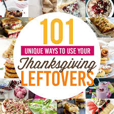 101 unique ways to use your thanksgiving leftovers the dating divas
