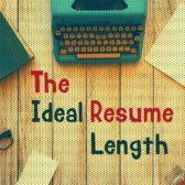 ideal resume length resumes mag resume templates service