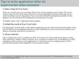 Supermarket sales assistant application letter Tips to write application letter for supermarket sales assistant