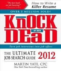 Knock Them Dead Resume Martin Yate U0027s Secrets For Career Success