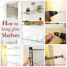how to hang glass shelves collage andrea outloud