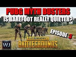 pubg quieter without shoes directyoutube pubg myth busters 3 is it quieter to run