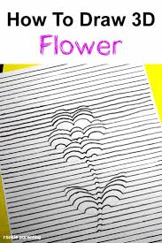 how to draw a 3 dimension 3d flower
