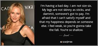 quote i m a bad day i am not size six