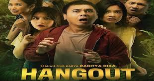 film layar lebar raditya dika sinopsis film hangout 2016 komedi thriller ala raditya dika