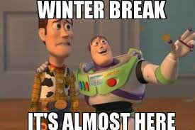Winter Break Meme - 5 reasons to finish the semester strong cuslately