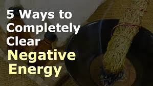 get rid of negative energy clearing negative energy 5 ways to remove negative energy