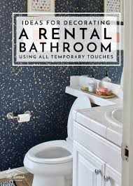 ideas for decorating a rental bathroom using all temporary touches