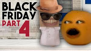 annoying orange black friday day 4 happy thanksgiving