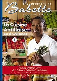 le meilleur de la cuisine antillaise amazon fr la cuisine antillaise volume 1 elisabeth de rozières
