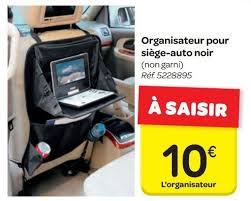 produit siege auto carrefour promotion organisateur pour siège auto noir produit