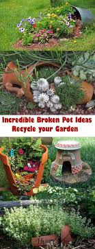 Recycling Garden Ideas Broken Pot Ideas Recycle Your Garden Best Recycled On