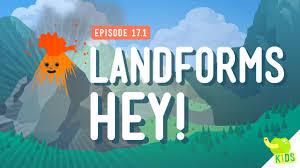 landforms hey crash course kids 17 1 youtube