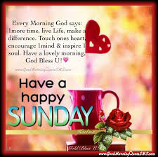 a happy sunday quotes pictures sunday greetings messages