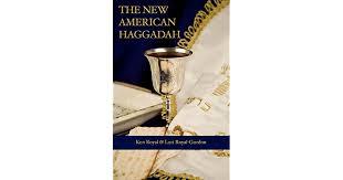 simple haggadah the new american haggadah by ken royal