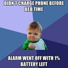 Big Phone Meme - took a big risk not charging my phone last night meme guy