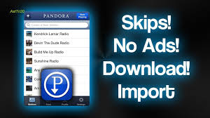 pandora apk unlimited skips how to get unlimited skips no ads and from pandora