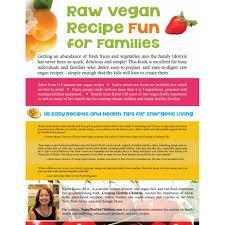 Raw Vegan Recipe Fun for Families by Karen Ranzi  FruitPowered