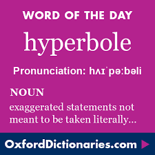 word of the day hyperbole click through to the full definition