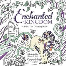 enchanted kingdom fairytale coloring book kimberly kay