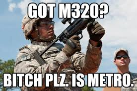 Bitch Plz Meme - got m320 bitch plz is metro bf3 m320 quickmeme