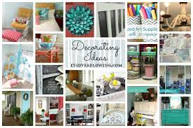 ideas for decorating your home its overflowing