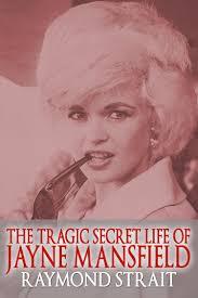 smashwords u2013 the tragic secret life of jayne mansfield u2013 a book by