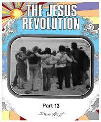 Seeking Jesus Episode Jesus Revolution Part 13 By David Hoyt