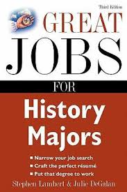 jobs for a history major 7 best history majors great books images on pinterest colleges