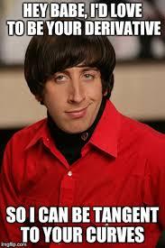 Hey Babe Meme - corny calculus joke imgflip