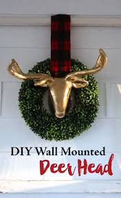 Fake Deer Head Wall Mount Christmas Decor Diy Wall Mounted Faux Deer Head U2014 Weekend Craft