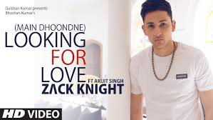 Seeking Honey Song Looking For Song Zack Ft Arijit Singh