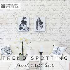 home decor stencils trend spotting french script decor stencil stories stencil stories