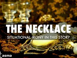 necklace story images Situational irony the necklace by sonja feaster jpg