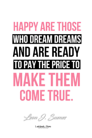 the 25 best dreams come true quotes ideas on
