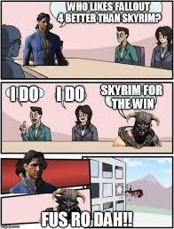 The Elder Scrolls Memes - fallout 4 and skyrim fus ro dah imgflip