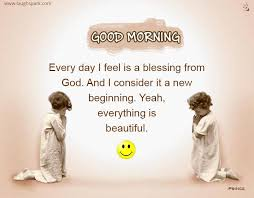 every day i feel is a blessing from god morning wishes images