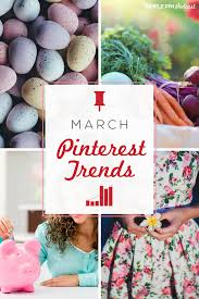 pintrest trends march pinterest trends what to pin in march simple pin media