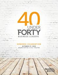 40 under forty 2015 grand rapids business journal by grand