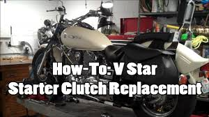 how to v star starter clutch replacement sample youtube