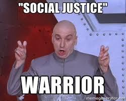 Social Justice Warrior Meme - social justice warrior a brief definition atheist revolution